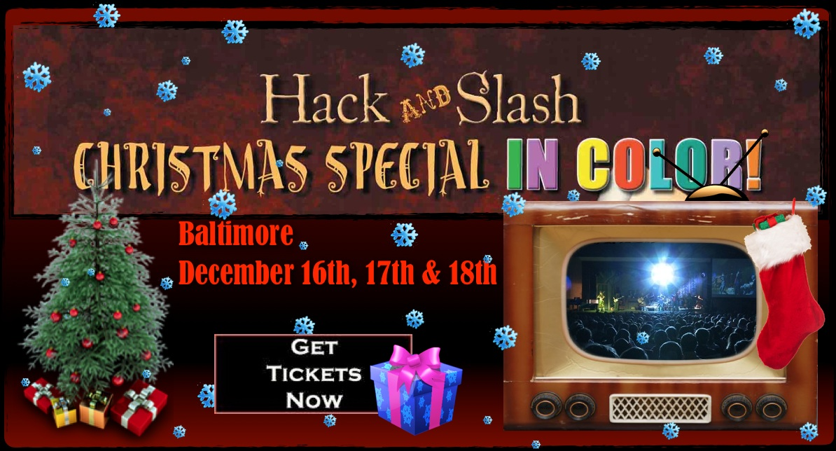 Hack and Slash Christmas Special 2011